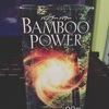 BAMBOO POWER / バンブーパワー(by bynarsさん)